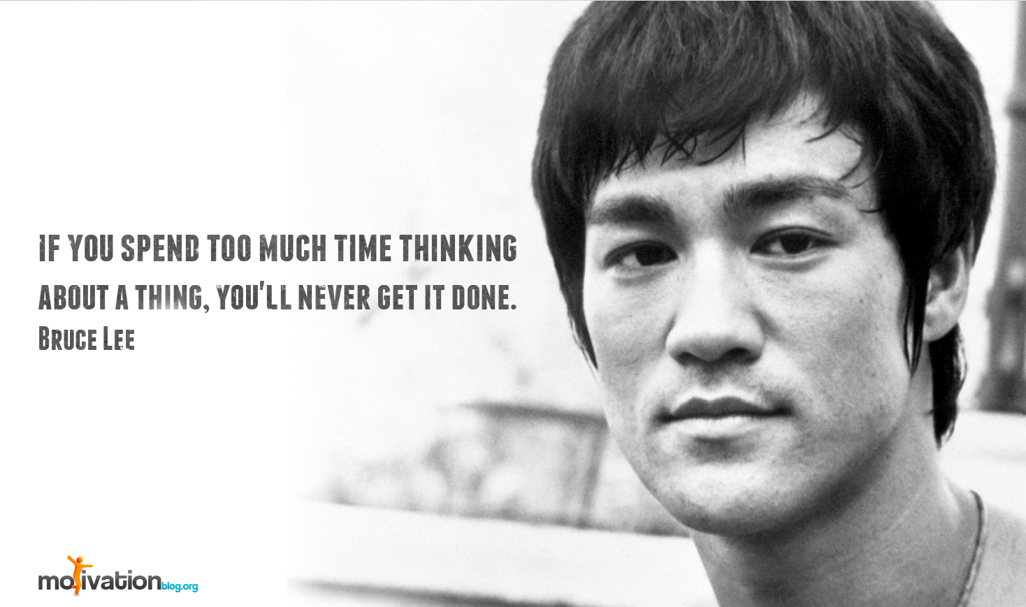 bruce lee too much thinking quote.jpg